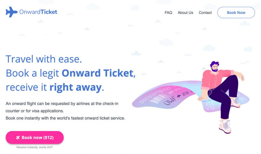 best onward ticket service How do you provide proof of onward travel when you buy a one-way ticket ?
