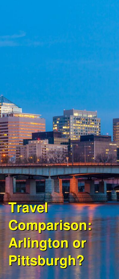 Arlington vs. Pittsburgh Travel Comparison