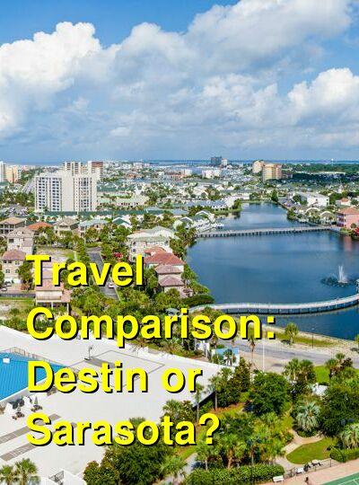 Destin vs. Sarasota Travel Comparison