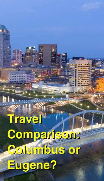 Columbus vs. Eugene Travel Comparison