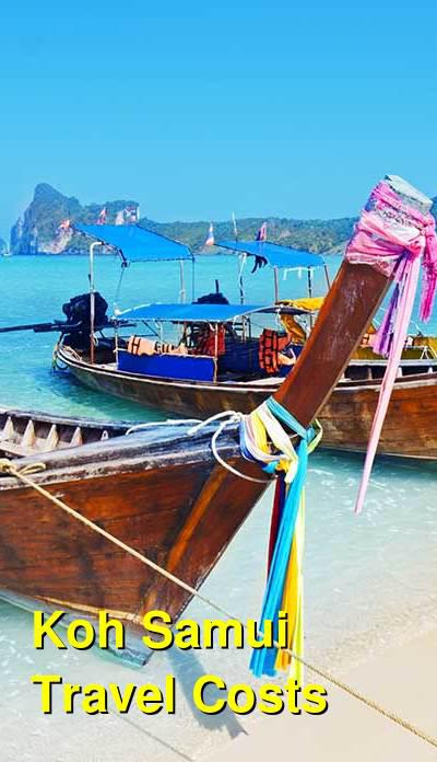 Koh Samui Travel Cost - Average Price of a Vacation to Koh Samui: Food & Meal Budget, Daily & Weekly Expenses | BudgetYourTrip.com