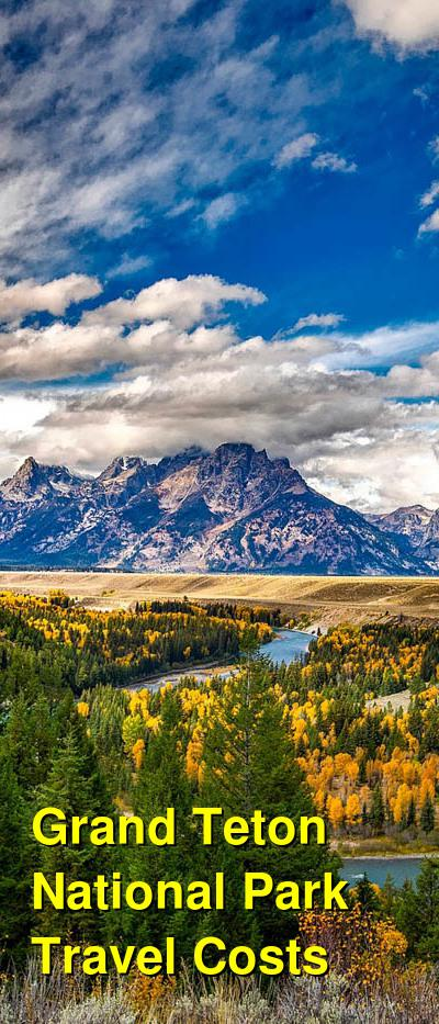 Grand Teton National Park Travel Cost - Average Price of a Vacation to Grand Teton National Park: Food & Meal Budget, Daily & Weekly Expenses | BudgetYourTrip.com