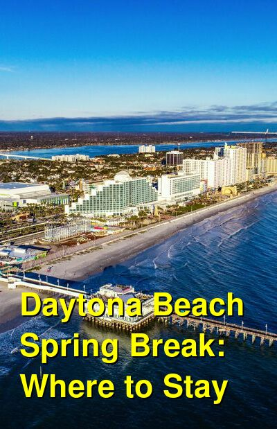 Daytona Beach Spring Break: Where to Stay | Budget Your Trip