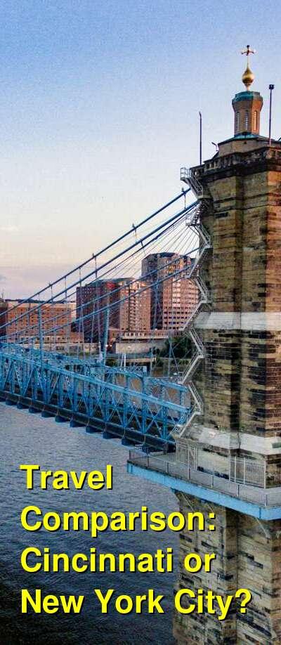 Cincinnati vs. New York City Travel Comparison