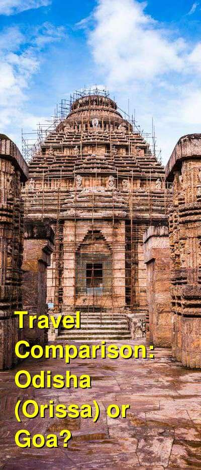 Odisha (Orissa) vs. Goa Travel Comparison