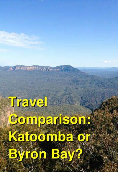 Katoomba vs. Byron Bay Travel Comparison