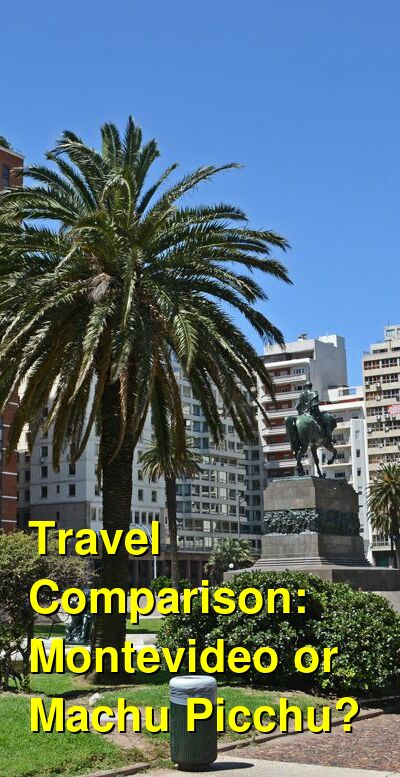 Montevideo vs. Machu Picchu Travel Comparison