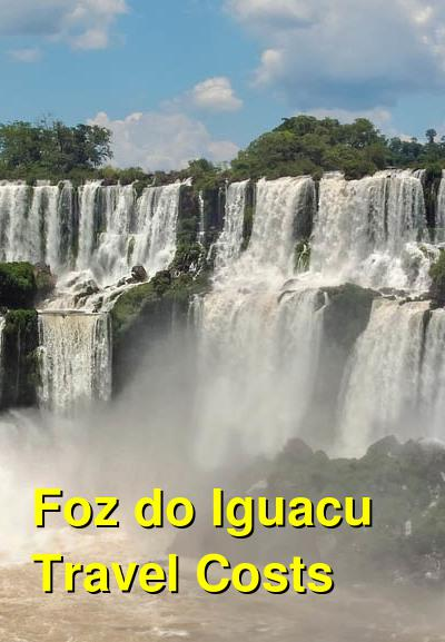 Foz do Iguacu Travel Costs & Prices - Iguacu Falls, Iguacu National Park, & Itaipu Dam  | BudgetYourTrip.com