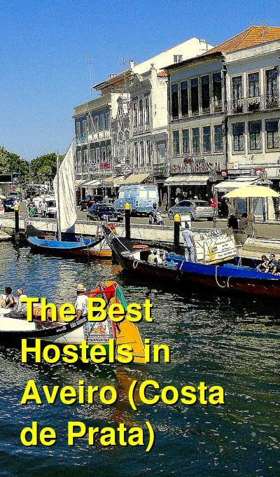 The Best Hostels in Aveiro (Costa de Prata) | Budget Your Trip