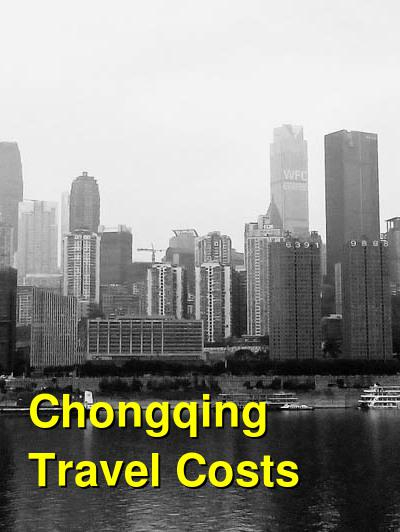 Chongqing Travel Cost - Average Price of a Vacation to Chongqing: Food & Meal Budget, Daily & Weekly Expenses | BudgetYourTrip.com