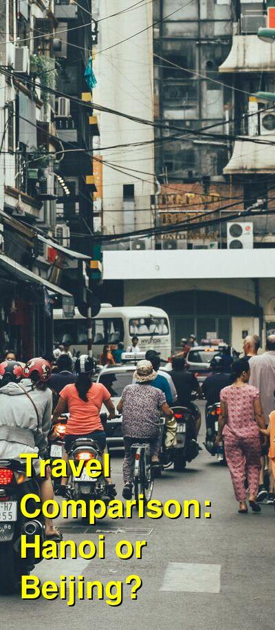 Hanoi vs. Beijing Travel Comparison