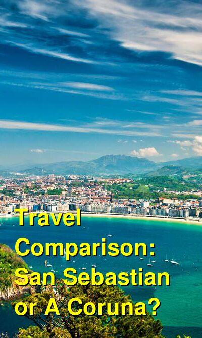 San Sebastian vs. A Coruna Travel Comparison