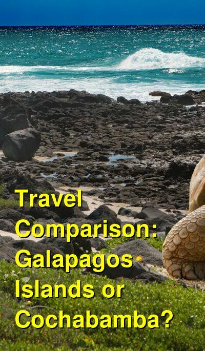 Galapagos Islands vs. Cochabamba Travel Comparison