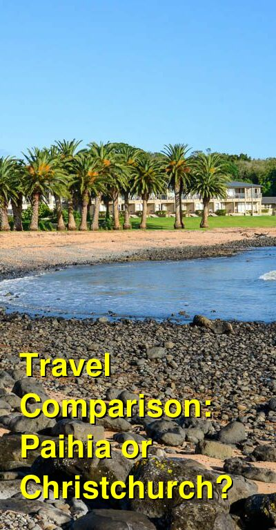 Paihia vs. Christchurch Travel Comparison