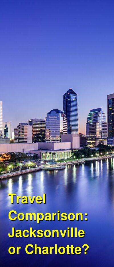 Jacksonville vs. Charlotte Travel Comparison