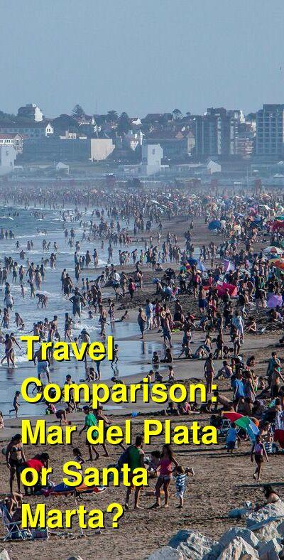 Mar del Plata vs. Santa Marta Travel Comparison