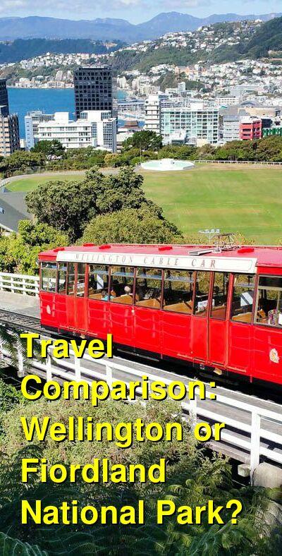 Wellington vs. Fiordland National Park Travel Comparison