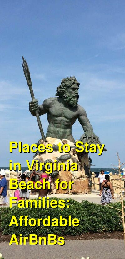 The Best Places to Stay in Virginia Beach for Families: Affordable AirBnBs & Beach Houses (February 2021) | Budget Your Trip