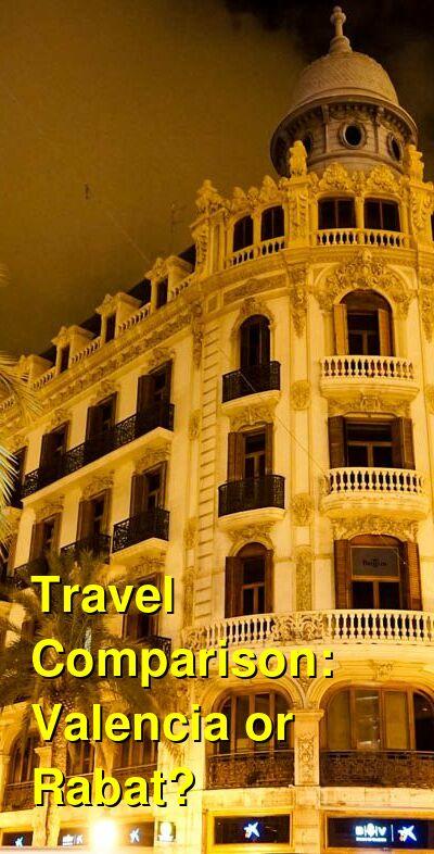 Valencia vs. Rabat Travel Comparison