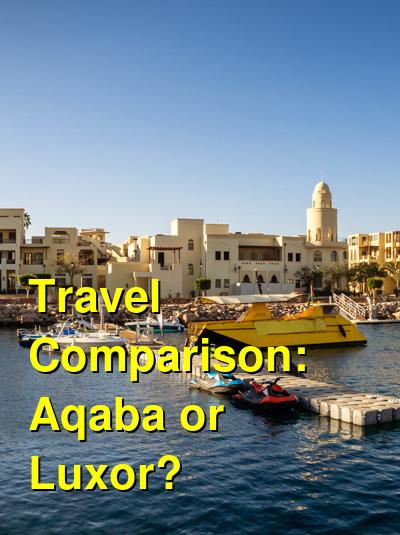 Aqaba vs. Luxor Travel Comparison