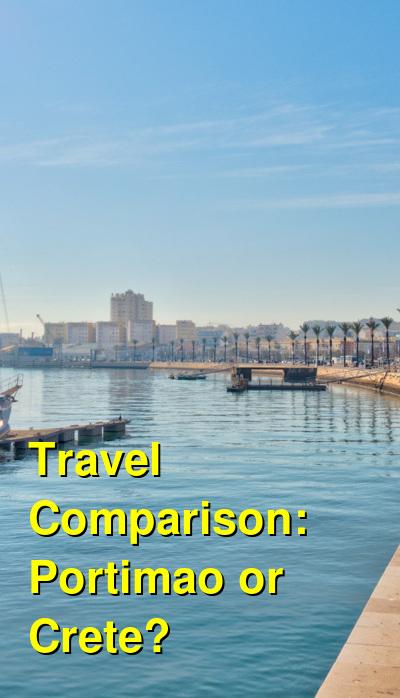 Portimao vs. Crete Travel Comparison