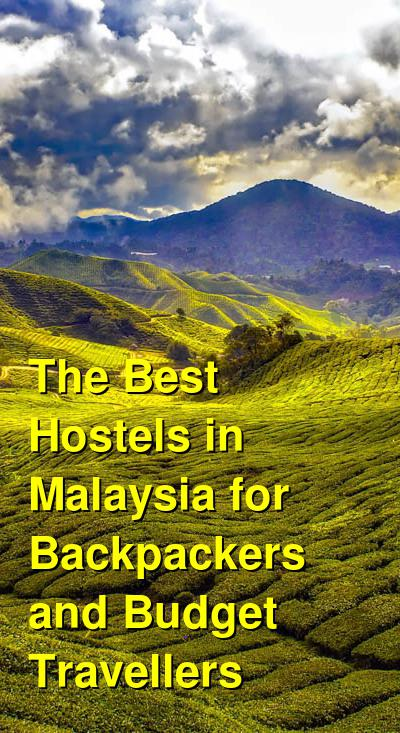 The Best Hostels in Malaysia for Backpackers and Budget Travellers | Budget Your Trip