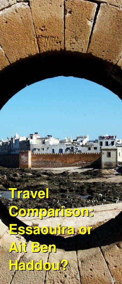 Essaouira vs. Ait Ben Haddou Travel Comparison