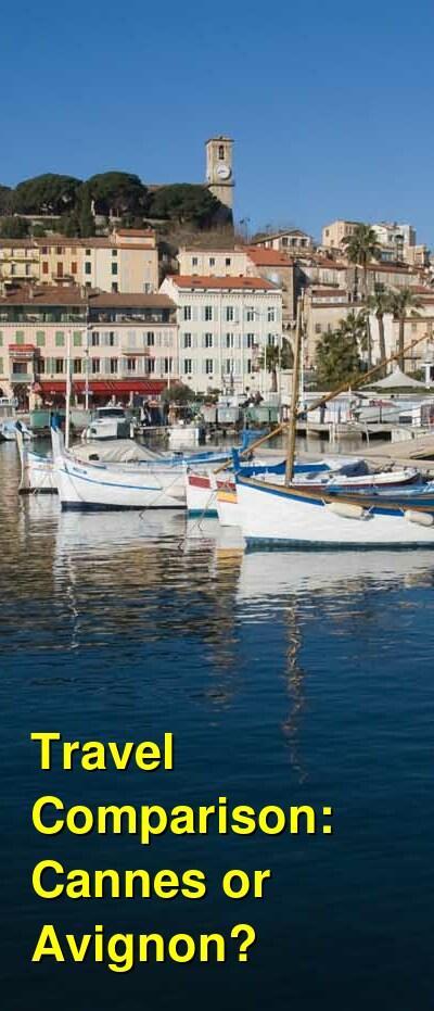 Cannes vs. Avignon Travel Comparison