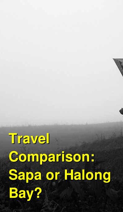 Sapa vs. Halong Bay Travel Comparison
