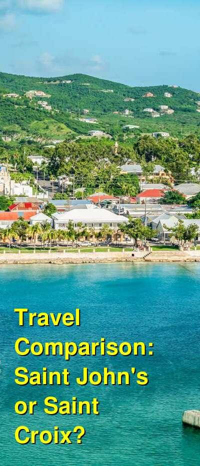 Saint John's vs. Saint Croix Travel Comparison