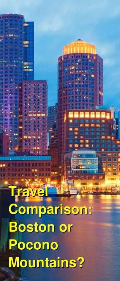 Boston vs. Pocono Mountains Travel Comparison