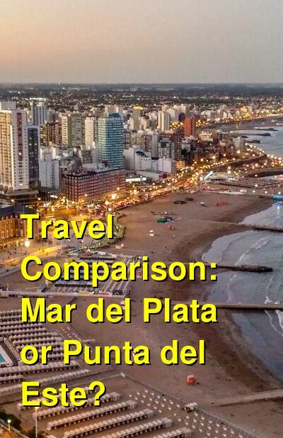 Mar del Plata vs. Punta del Este Travel Comparison