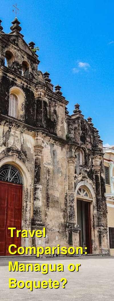 Managua vs. Boquete Travel Comparison