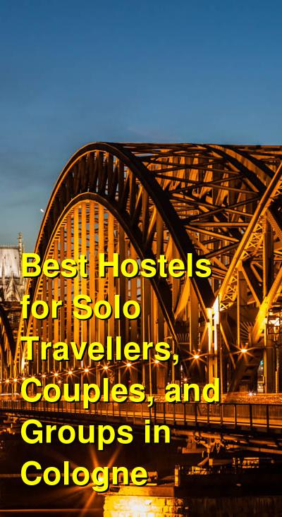 Best Hostels for Solo Travellers, Couples, and Groups in Cologne | Budget Your Trip