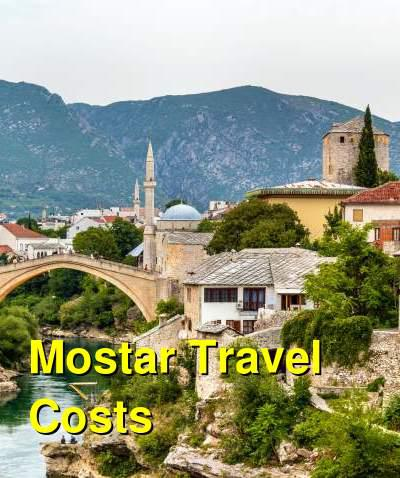 Mostar Travel Cost - Average Price of a Vacation to Mostar: Food & Meal Budget, Daily & Weekly Expenses | BudgetYourTrip.com