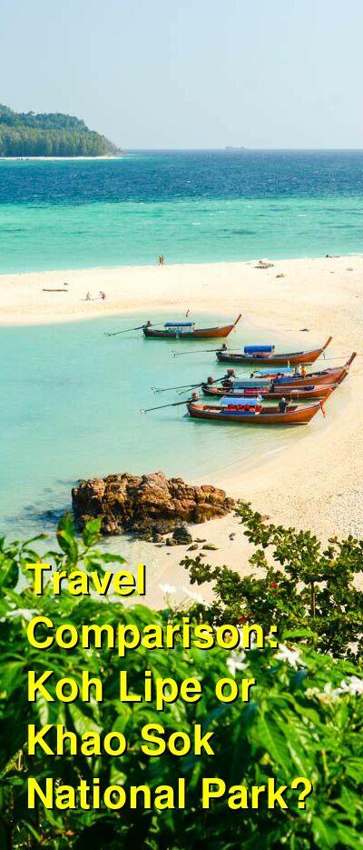 Koh Lipe vs. Khao Sok National Park Travel Comparison