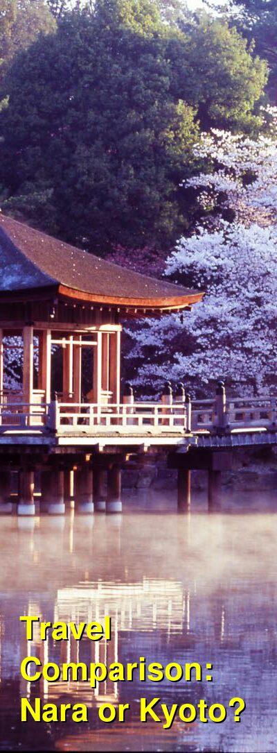 Nara vs. Kyoto Travel Comparison
