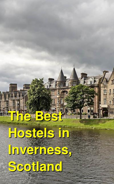 The Best Hostels in Inverness, Scotland | Budget Your Trip