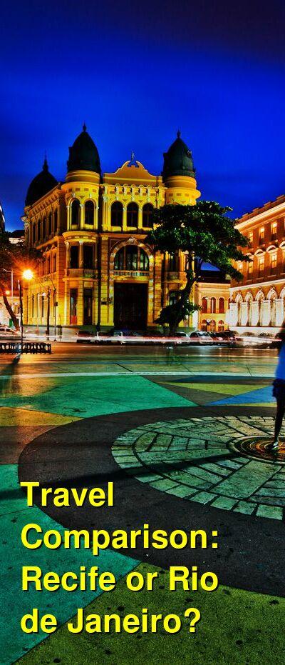 Recife vs. Rio de Janeiro Travel Comparison