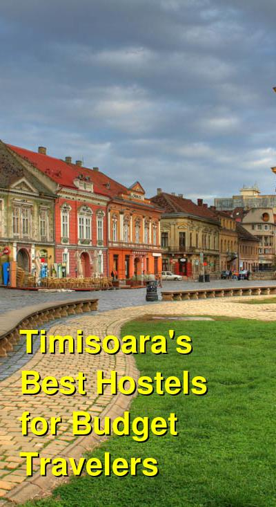 Timisoara's Best Hostels for Budget Travelers | Budget Your Trip