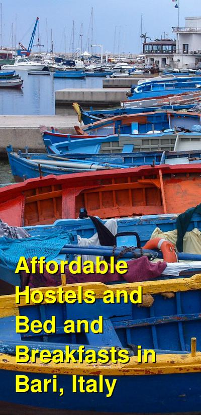 Affordable Hostels and Bed and Breakfasts in Bari, Italy | Budget Your Trip