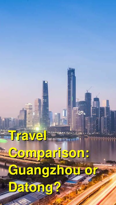 Guangzhou vs. Datong Travel Comparison