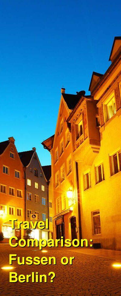 Fussen vs. Berlin Travel Comparison