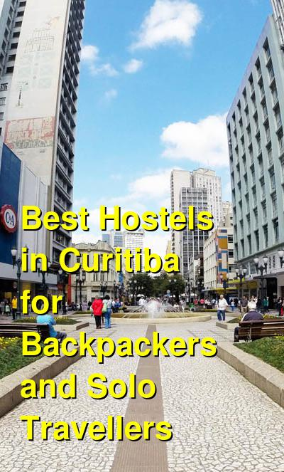 Best Hostels in Curitiba for Backpackers and Solo Travellers | Budget Your Trip