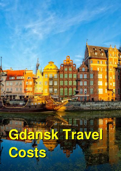 Gdansk Travel Cost - Average Price of a Vacation to Gdansk: Food & Meal Budget, Daily & Weekly Expenses | BudgetYourTrip.com