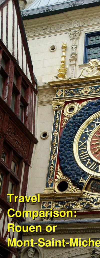 Rouen vs. Mont-Saint-Michel Travel Comparison