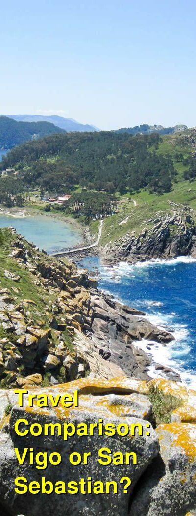 Vigo vs. San Sebastian Travel Comparison