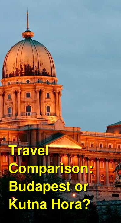 Budapest vs. Kutna Hora Travel Comparison