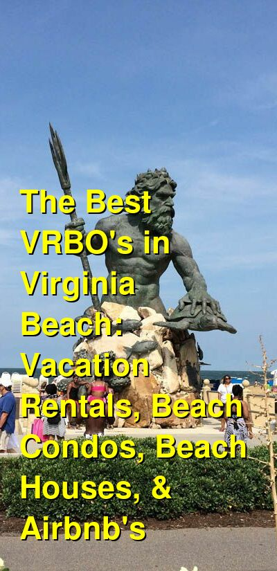 The Best VRBO's in Virginia Beach: Vacation Rentals, Beach Condos, Beach Houses, & Airbnb's (September 2021) | Budget Your Trip