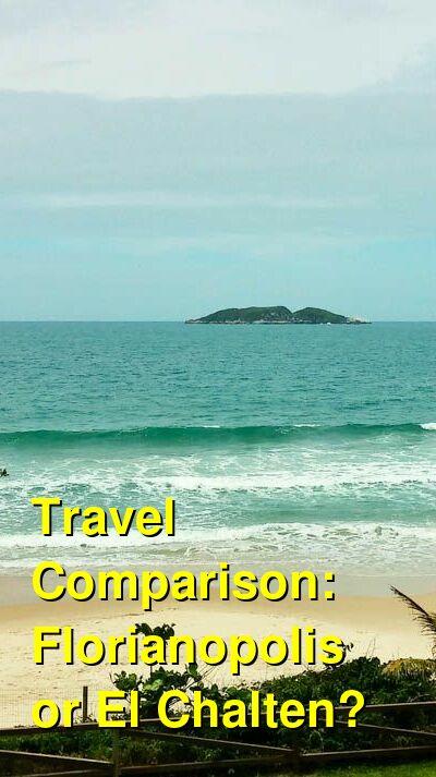 Florianopolis vs. El Chalten Travel Comparison